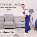 Best Commercial Carpet Cleaner 2021 - Reviews & Guide