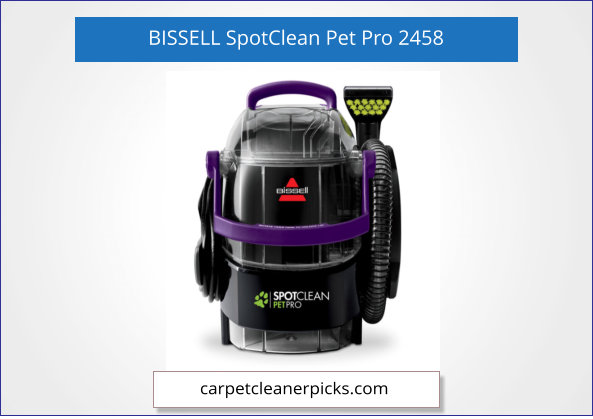 BISSELL SpotClean Pet Pro Portable 2458