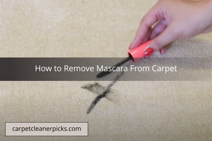 How to Remove Mascara from Carpet